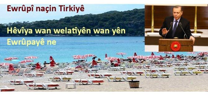 Bang li welatîyên xwe yên Ewrûpayê kir: Cîranê xwe bigre û bîne Tirkiyê