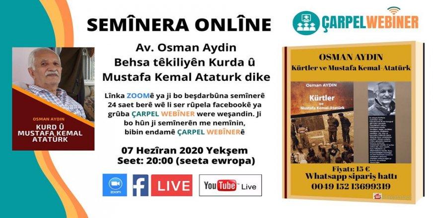 Semînera Onlîne(Webîner): Kurd û Mustafa Kemal Ataturk