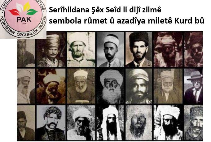PAK: Serîhildana Şêx Seîd li dijî zilmê, nîşan û sembola rûmet û azadîya miletê Kurd bû