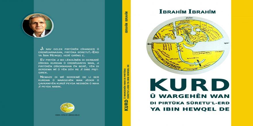 Derket: Kurd Û Wargehên Wan Di Pırtûka Sûretu'l-Erdya Ibın Hewqel De