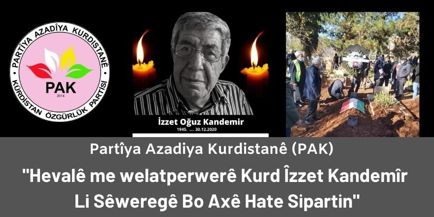 PAK: Hevalê me welatperwerê Kurd Îzzet Kandemîr Li Sêweregê Bo Axê Hate Sipartin