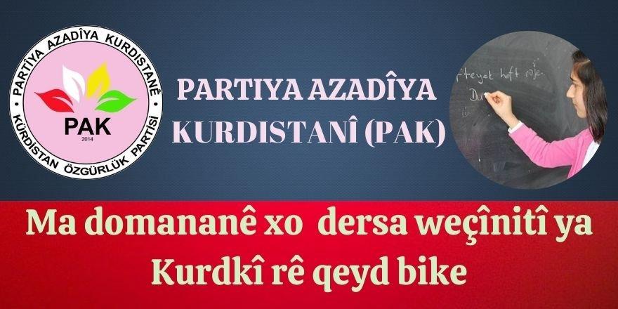 PAK: Keyeyê Kurdan , hetanî roja 21.01.2021î ma domananê xo dersa weçînitî ya Kurdkî rê qeyd bike.