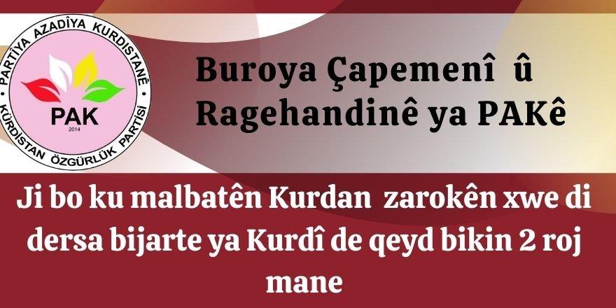PAK: ji bo ku malbatên Kurdan zarokên xwe di dersa bijarte ya Kurdî de qeyd bikin 2 roj mane