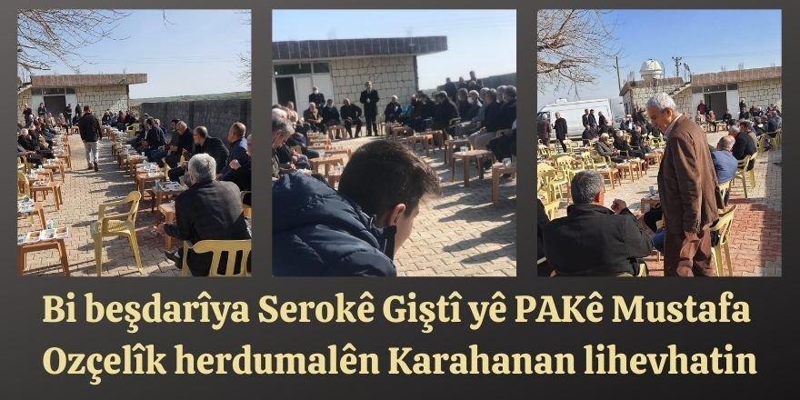 Bi beşdarîya Serokê Giştî yê PAKê Mustafa Ozçelîk herdumalên Karahanan lihevhatin