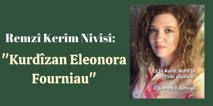 Remzî Kerîm: Kurdîzan Eleonora Fourniau