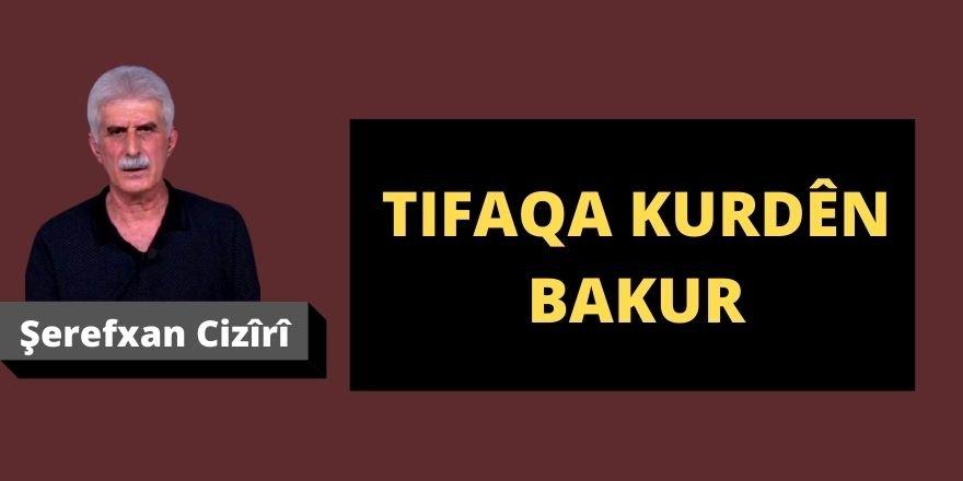 Şerefxan Cizîrî: Tifaqa Kurdên Bakur