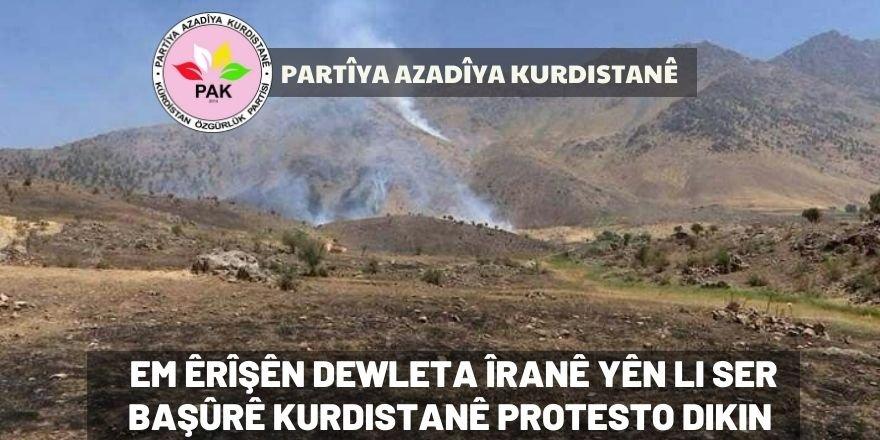 PAK: Em êrîşên Dewleta Îranê yên li ser Başûrê Kurdistanê protesto dikin