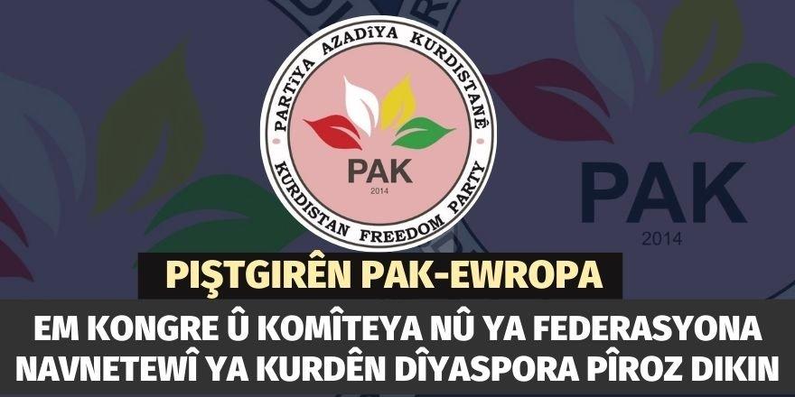 Piștgirên PAK Ewropayê kongre û komîteya nû ya Federasyona Navnetewî ya Kurdên Dîyaspora pîroz dike