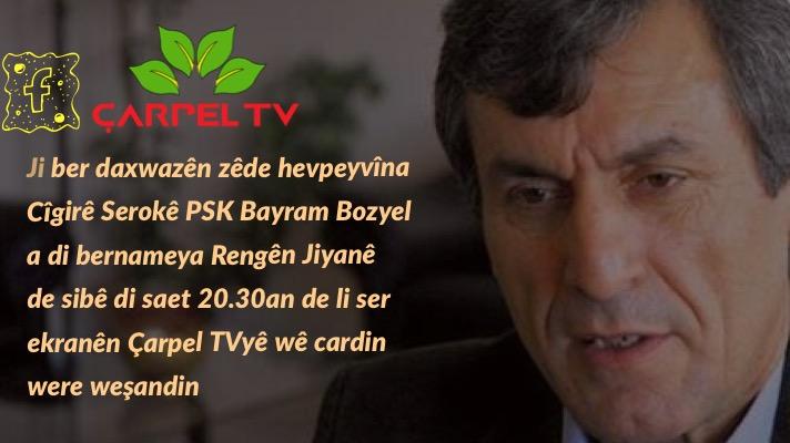 Bayram Bozyel li ser Ekrana Çarpel TVyê