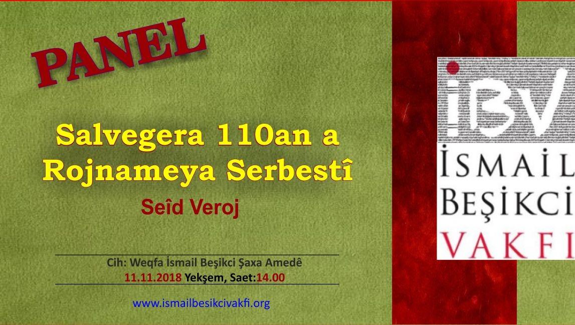 Panela Seîd Verojî: Salvegera 110an a Rojnameya Serbestî