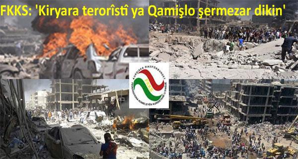 FKKS êrîşa terorîstî ya li Qamişlo bi tundî şermezar dike!