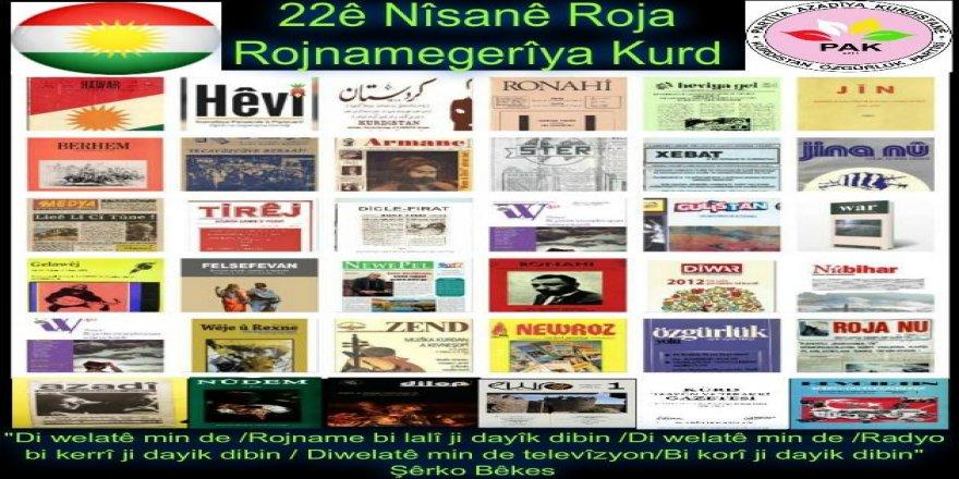PAK: 22ê Nîsanê Roja Rojnamegerîya Kurdî Pîroz Be