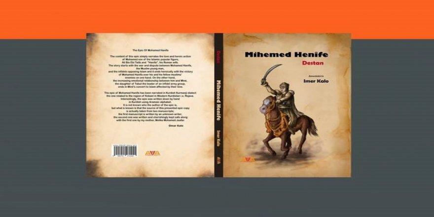 """Pirtûka """"Mihemed Henîfe"""" ji amadekirina Imer Kalo hat weşandin"""