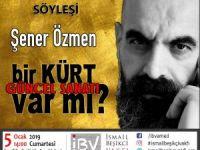 Şener Ozmen dê li Amedê li ser hûnera aktûel a kurdan biaxive